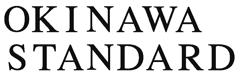 OKINAWA STANDARD